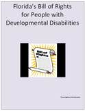 The Bill of Rights for Persons who are Developmentally Disabled