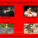 The Billy Beginning Reader Books: Set A : Guided Reading Levels 1 and 2
