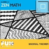 The Binomial Theorem Zen Math