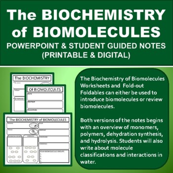 The Biochemistry of Biomolecules Powerpoint and Graphic Organize Foldable