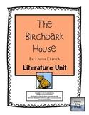 The Birchbark House, by Louise Erdrich: Literature Unit