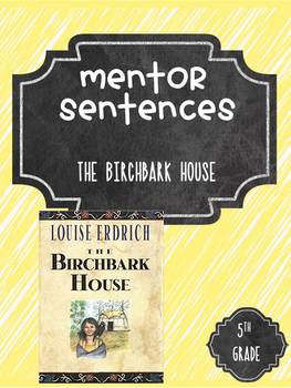 The Birchbark House Guidebook Mentor Sentences