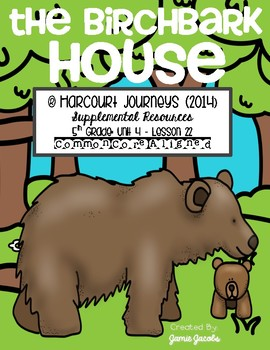 The Birchbark House (Journeys 5th- Supplemental Materials)