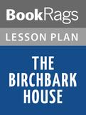 The Birchbark House Lesson Plans