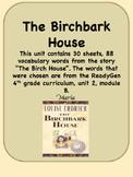 ReadyGen The Birchbark House Vocabulary 4th grade Unit 2, Module B