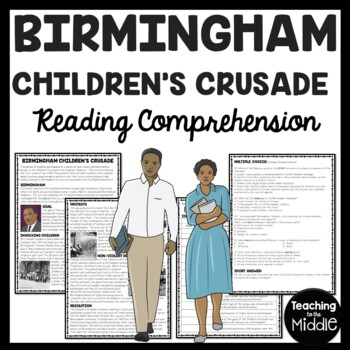 The Birmingham Children's Crusade (March) Reading Comprehension, Civil Rights