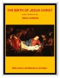 The Birth of Jesus Christ Bible Lesson (NKJV)  No Prep w/TAK