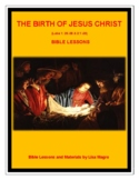 The Birth of Jesus Christ Bible Lesson