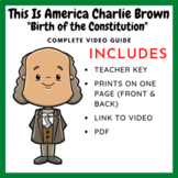 This is America Charlie Brown: The Birth of The Constitution (Video Guide)