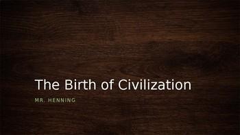 The Birth of a Civilization