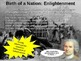 The Birth of a Nation (11th Grade Intro Unit) EPIC 77-slide PPT