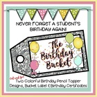 The Birthday Bucket: Birthday Pencil Toppers & Birthday Certificates