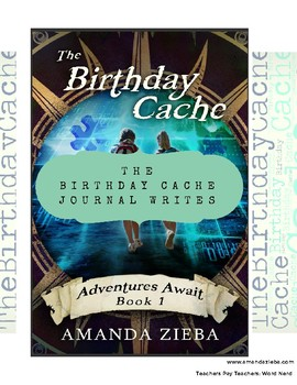 The Birthday Cache Journal Writes