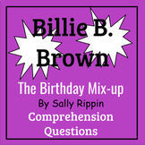 Billie B. Brown: The Birthday Mix-up by Sally Rippin Book Study