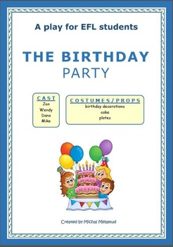 The Birthday Party - A script for EFL students