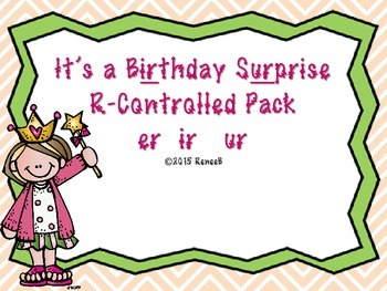 The Birthday Surprise R-Controlled Words