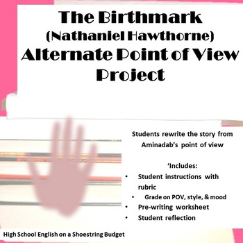 The Birthmark Alternate Point of View Project (Nathaniel Hawthorne)