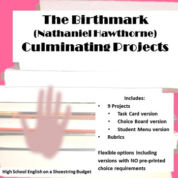 The Birthmark Culminating Projects Task Cards (Nathaniel H