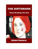 The Birthmark - Easy Reading Version (plus review quiz and original text)