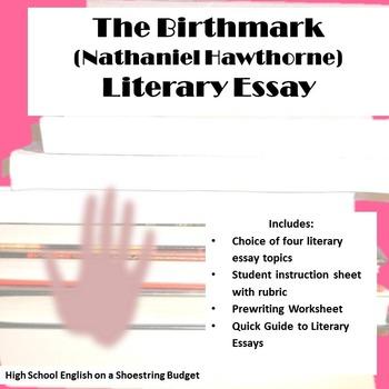 The Birthmark Literary Essay (Nathaniel Hawthorne)