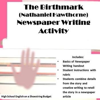 The Birthmark Newspaper Writing Activity (Nathaniel Hawthorne)