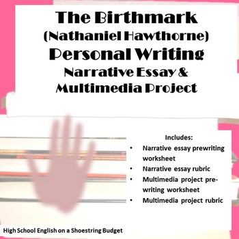 The Birthmark Personal Writing Narrative and Multimedia (Nathaniel Hawthorne)