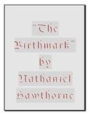 The Birthmark by Nathaniel Hawthorne Reading Comprehension