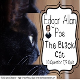 The Black Cat Edgar Allan Poe Quiz Special Education/Autism/ELD/SLD