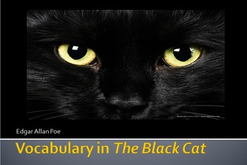"""Poe's """"The Black Cat"""" Powerpoint, Text, Vocabulary and Activities"""