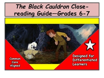 The Black Cauldron Close-reading Guide—Grades 6-7