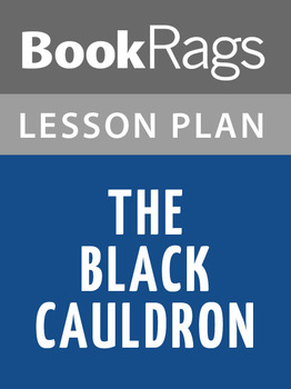 The Black Cauldron Lesson Plans