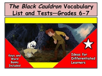 The Black Cauldron Vocabulary List and Tests—Grades 6-7