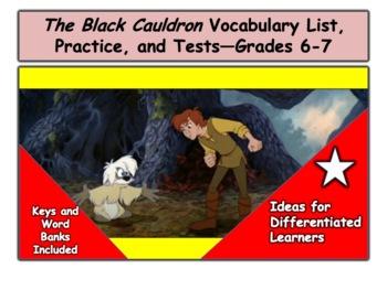 The Black Cauldron Vocabulary List and Tests—Grades 6-7