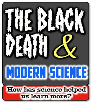 Black Death & Modern Science:  How Can We Learn More About the Plague?