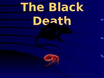 The Black Death, Plague