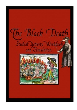 The Black Death - Student workbook and simulation activity