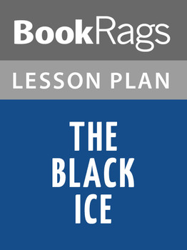 The Black Ice Lesson Plans