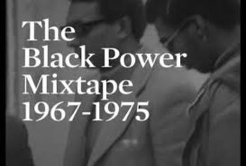 The Black Power Mixtape 1967-1975 Video Notes Questions Only