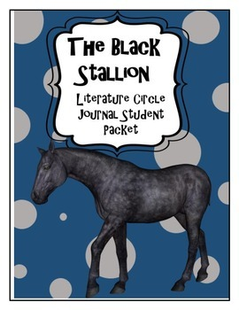 The Black Stallion Literature Circle Journal Student Packet