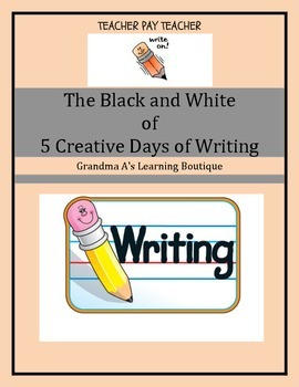 The Black and White of 5 Creative Days Of Writing