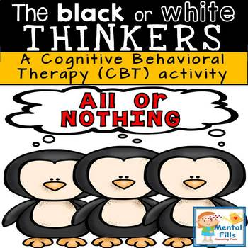 The Black or White Thinkers: CBT and Growth Mindset Activity