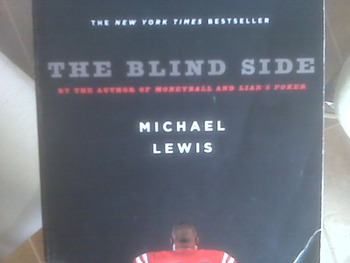 The Blind Side by Michael Lewis: Evolution of a Game  3 Paperbacks