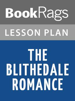The Blithedale Romance Lesson Plans