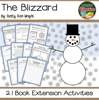 The Blizzard by Wright 21 Book Extension Activities NO PREP