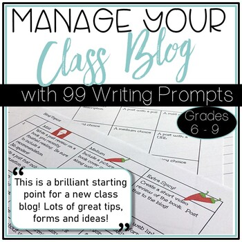Managing a Class Blog• Writing Prompts for Your Blog • How