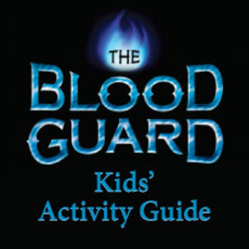 The Blood Guard Middle Grade Activity Guide
