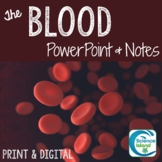 The Blood PowerPoint and Notes