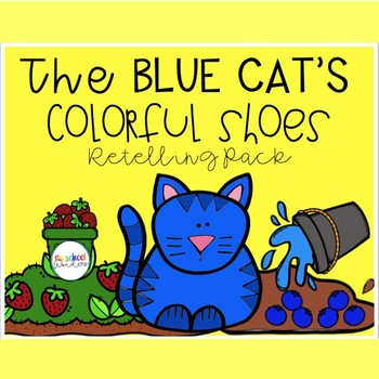 The Blue Cat's Colorful Shoes Retelling Pack