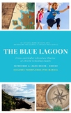 The Blue Lagoon - Greece - Experience & Learn Series