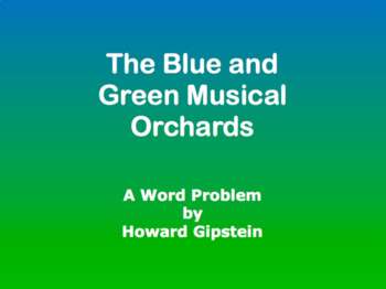 The Blue and Green Musical Orchards